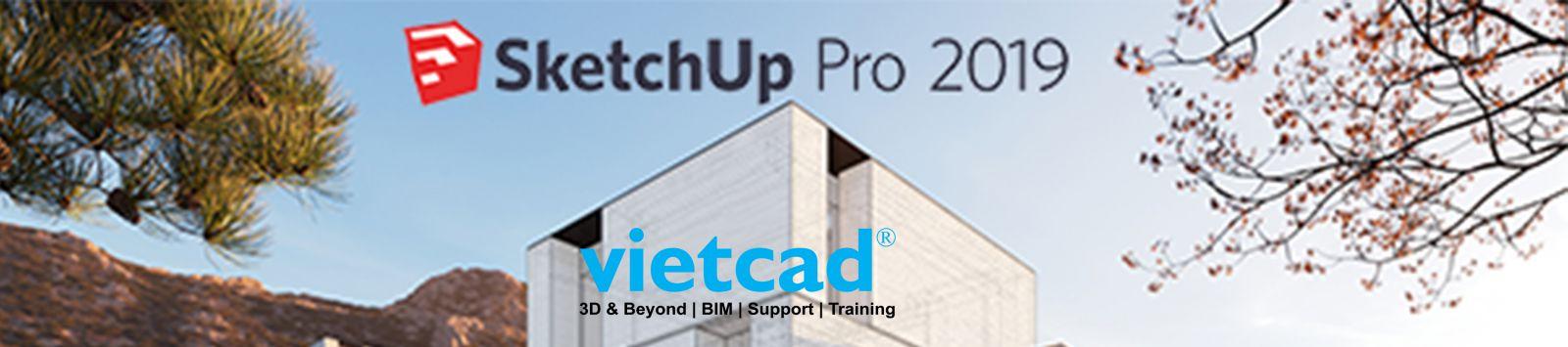 Phan mem SketchUp Pro 2019 - VietCAD