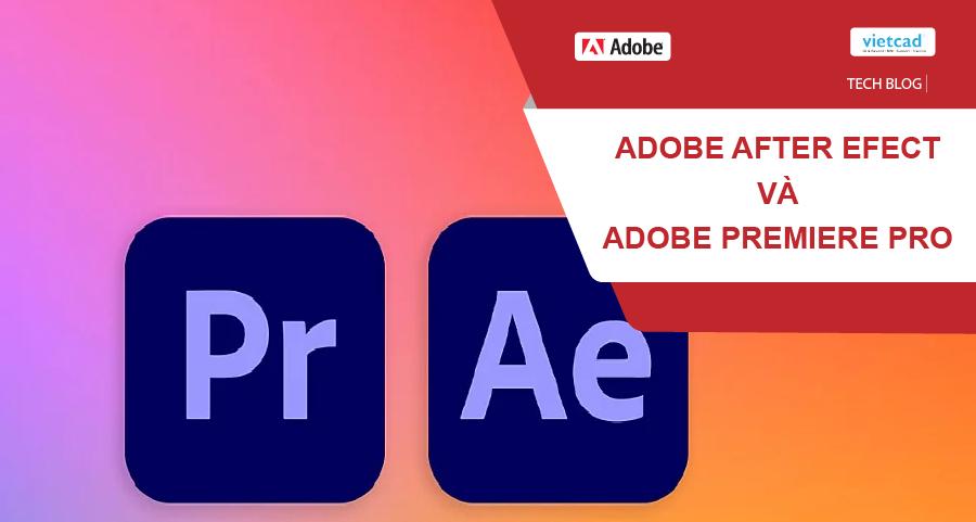 Adobe Premiere Pro vs After Effects