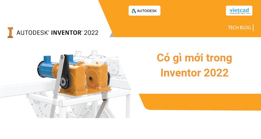 inventor 2022 co gi moi