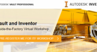 Autodesk Webinar : Vault and Inventor | 9 - 11 Sept 2020