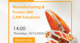 Live Webinar | MANUFACTURING & FUSION 360 CAM SOLUTIONS